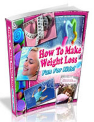 Product picture How To Make Weight Loss Fun For Kids